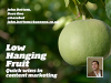 Low-Hanging Fruit: Quick, Cost-effective Wins in B2B Content Marketing