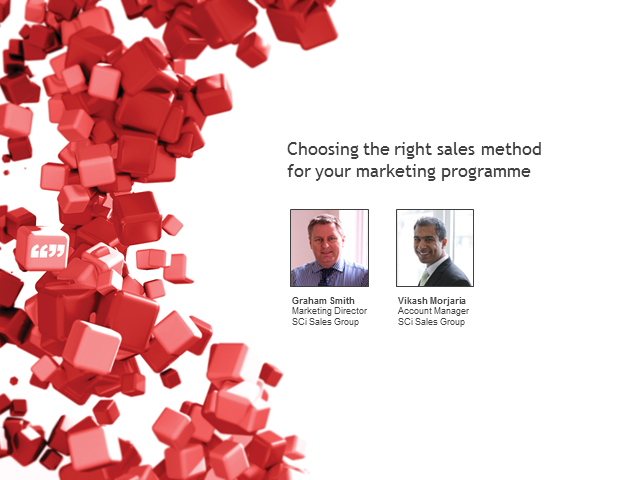 Choosing the right sales method for your marketing programme