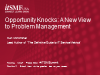 Opportunity Knocks: A New View to Problem Management