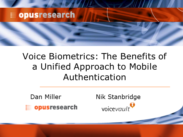 Voice Biometrics: The Benefits of a Unified Approach to Mobile Authentication