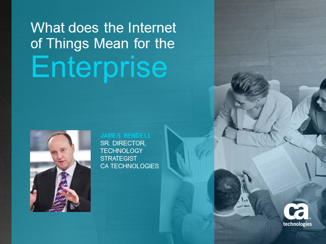 What Does the Internet of Things Really Mean for the Enterprise?