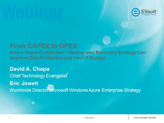 From CAPEX to OPEX: A Backup & Recovery Strategy to Improve Data Protection