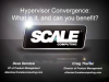 Hypervisor Convergence:  What is it and can it save you money?