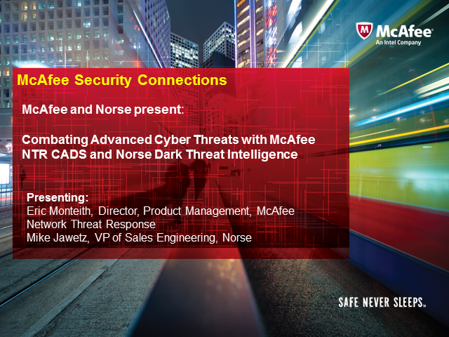 Combating Advanced Cyber Threats with McAfee and Norse DarkThreat Intelligence
