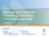 Informed and Confident Technology Decisions-There's a Proven Approach for That!