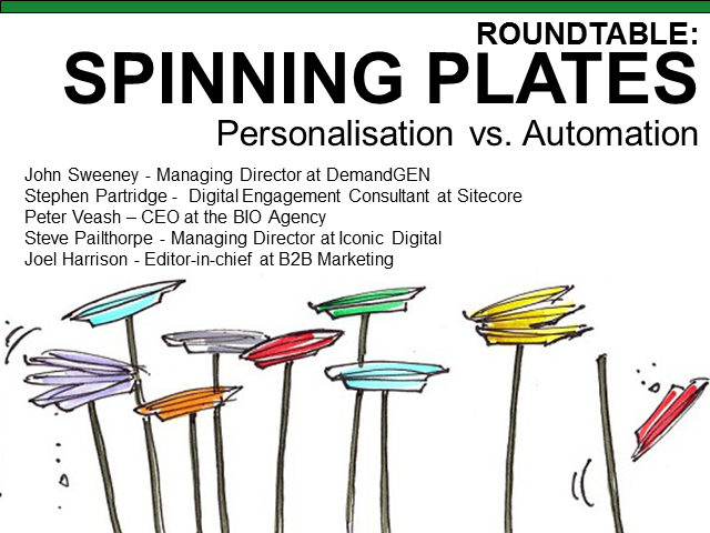 Spinning Plates: Personalisation vs. Automation Roundtable