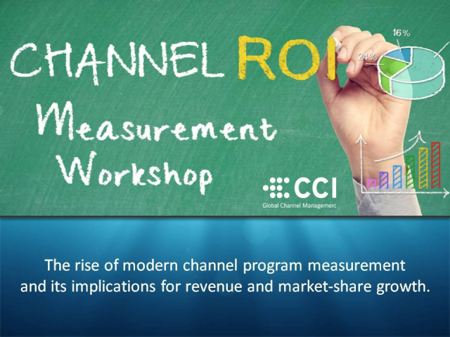 Channel ROI Measurement Workshop: The rise of modern channel program measurement