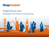 RingCentral Live - 4/18/2014 - Multipoint HD Video Conferencing