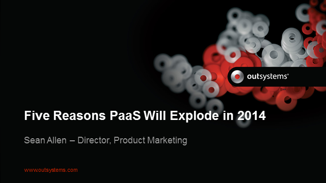 Five Reasons PaaS Will Explode in 2014