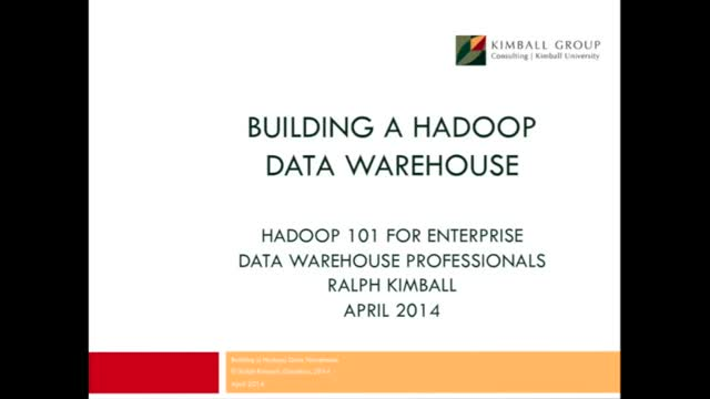 Building a Hadoop Data Warehouse: Hadoop 101 for EDW Professionals