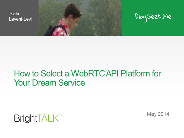How to Select a WebRTC API Platform for Your Dream Service