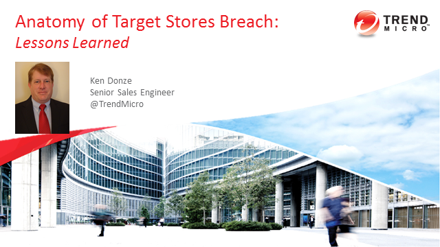 Anatomy of the Target Stores Breach:  Lessons Learned