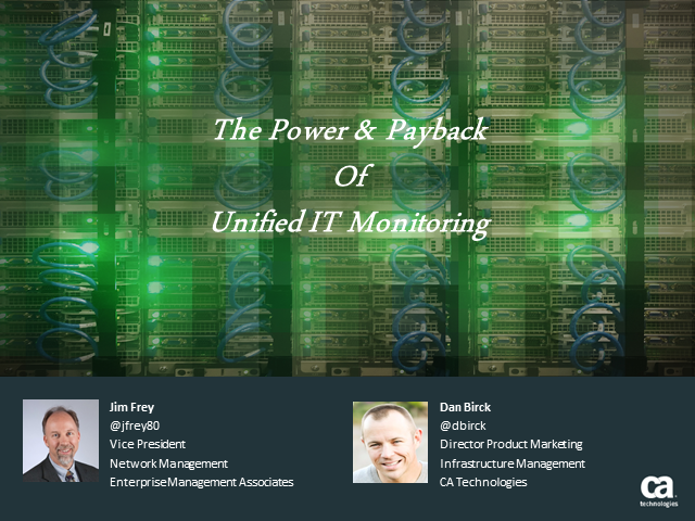 The Power & Payback of Unified IT Monitoring