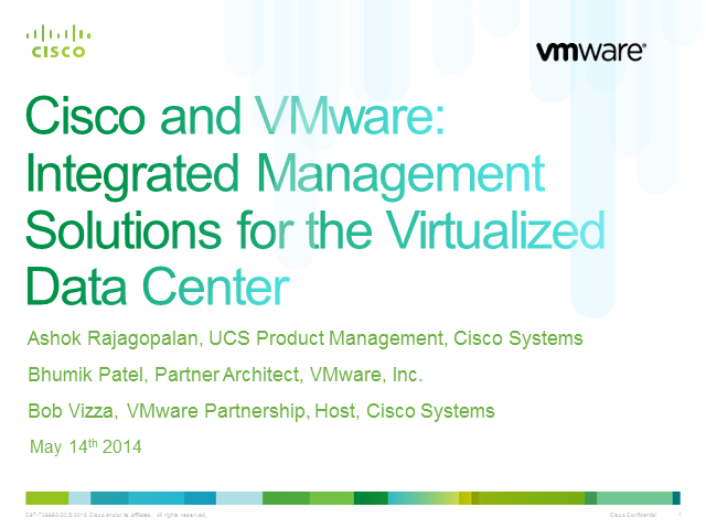 Cisco UCS and VMware Integrations for operational simplification