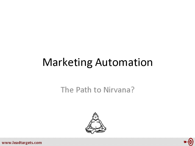 Marketing Automation: Nirvana for Marketeers