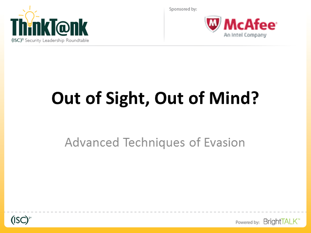 Out of Sight, Out of Mind? – Advanced Techniques of Evasion