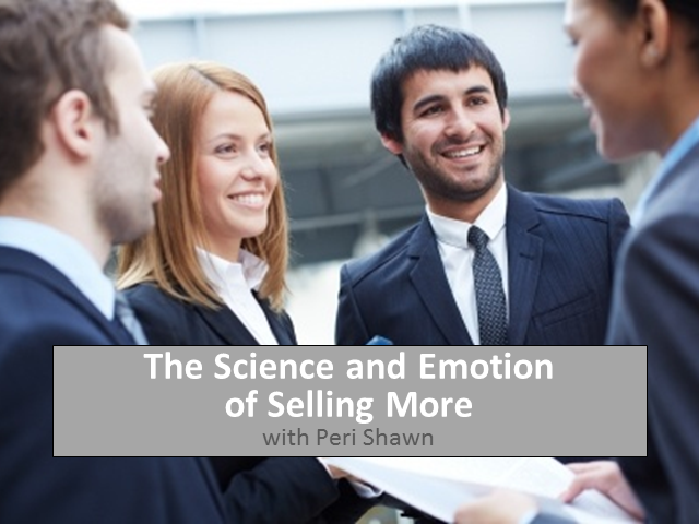 The Science and Emotion of Selling More