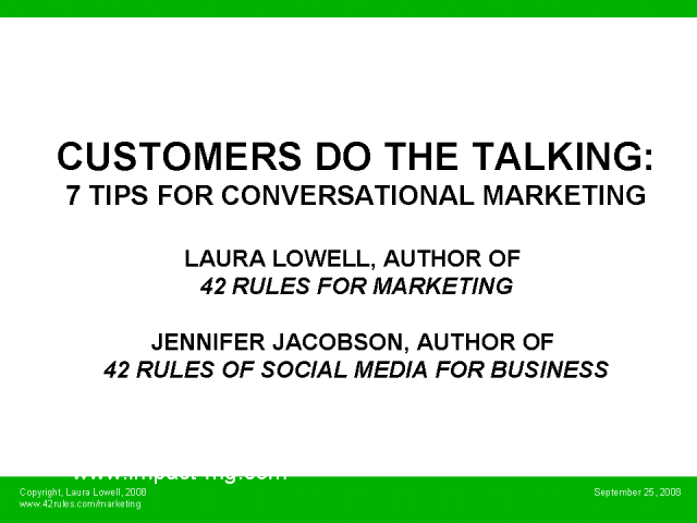 Customers Do the Talking: 7 Tips for Conversational Marketing