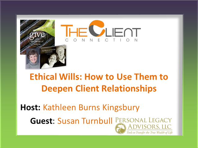 Ethical Wills:  How to Use Them to Deepen Client Relationships