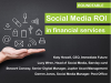 Roundtable: Social Media ROI in Financial Services
