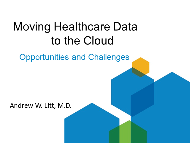 Moving Healthcare Data to the Cloud: Opportunities and Challenges
