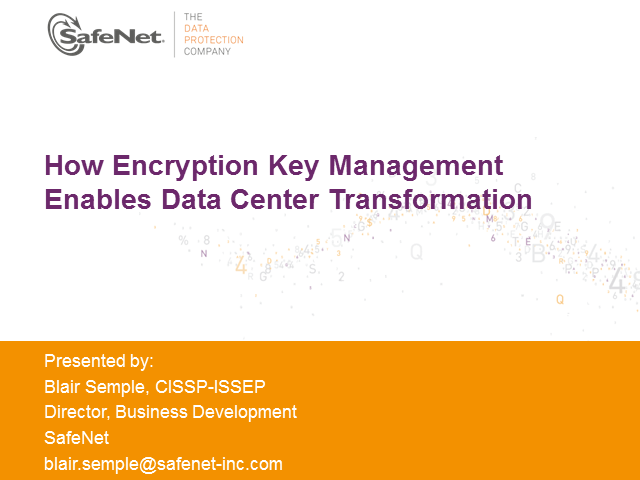 How Encryption Key Management Enables Data Center Transformation
