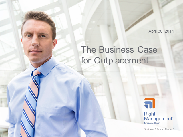 The Business Case for Outplacement