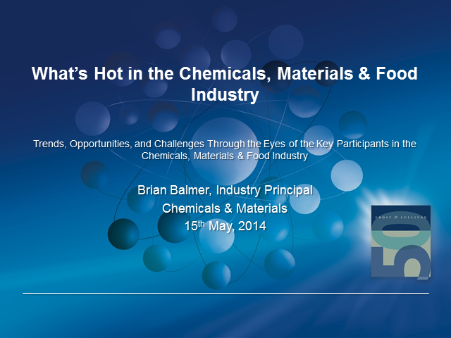 What's Hot in the Chemicals, Materials & Food Industry