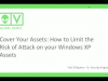 Cover your Assets: How to Limit the Risk of Attack on your XP Assets