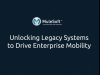 Unlocking Legacy Systems for Enterprise Mobility