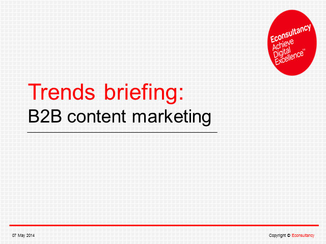 B2B Content Marketing Trends Briefing