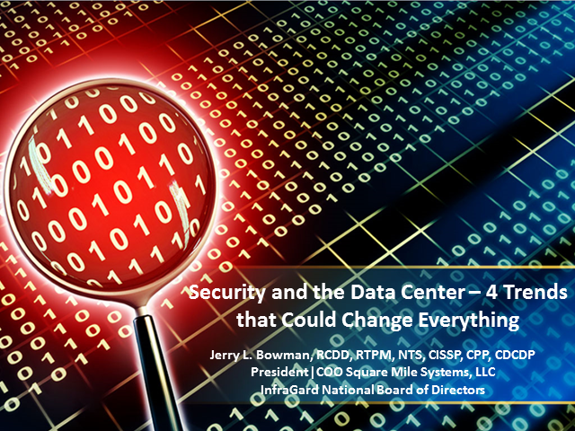 Security and the Data Center - 4 Trends that Could Change Everything