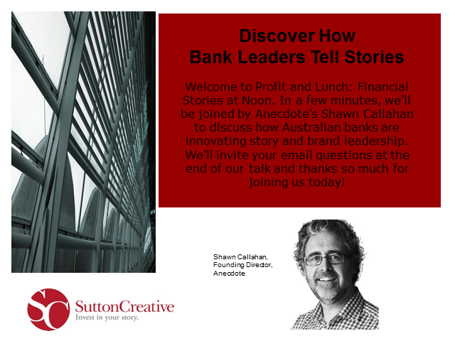 Learn How Bank Leaders Tell Stories with Anecdote's Shawn Callahan
