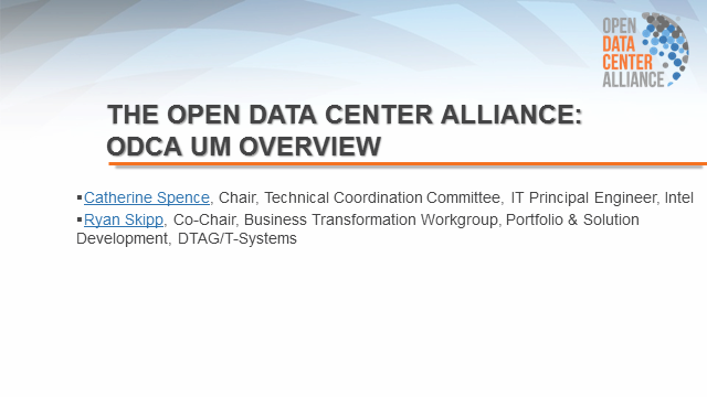 The Open Data Center Alliance Usage Model Overview