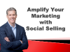 Amplify Your Marketing Impact with a Social Selling Sales Force