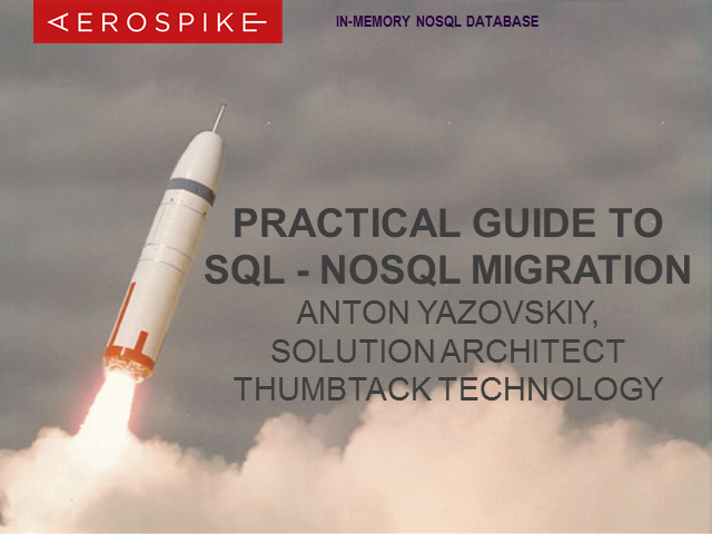 Practical Guide to SQL - NoSQL Migration
