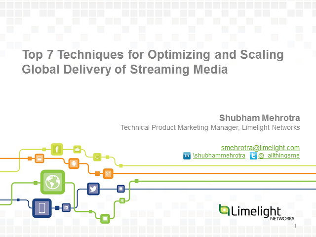 Top 7 Techniques for Optimizing and Scaling the Delivery of Streaming Media