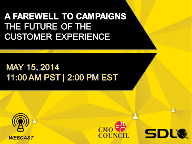 A Farewell to Campaigns: The Future of the Customer Experience