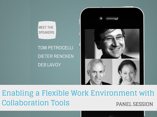 Enabling a Flexible Work Environment with Collaboration Tools - Panel