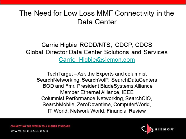The Need for Low-Loss Multifiber Connectivity In Today's Data Center