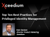 Top Ten Best Practices for Managing Privileged Identity