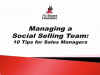Managing a Social Selling Team: 10 Tips for Sales 2.0 Managers