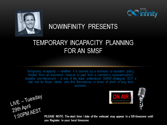 Temporary Incapacity Planning for an SMSF - Case Study Webinar
