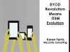 The BYOD Revolution Means ITSM Evolution