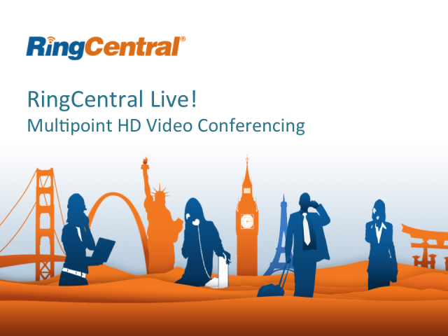 RingCentral Live - 5/2/2014 - Multipoint HD Video Conferencing