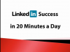 LinkedIn Sales Success in 20 Minutes a Day