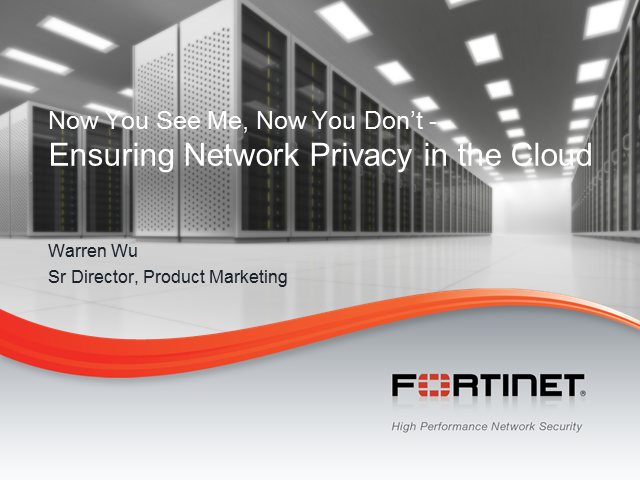 Now You See Me, Now You Don't - Ensuring Network Privacy in the Cloud