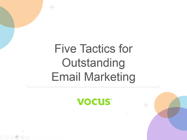 Five Tactics for Outstanding Email Marketing