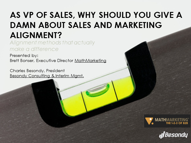 As VP of Sales, Why Should You Give a Damn About Sales and Marketing Alignment?