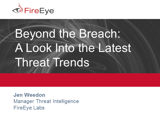 Beyond the Breach - A Look Into the Latest Threat Trends